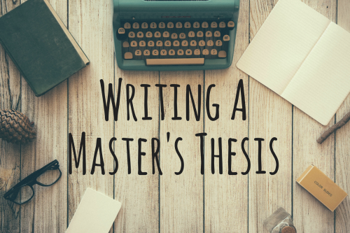Writing-MyMasters-Thesis-e1567677576630.png